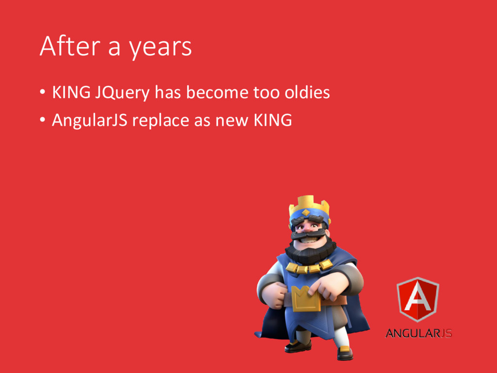 After a years • KING JQuery has become too oldi...
