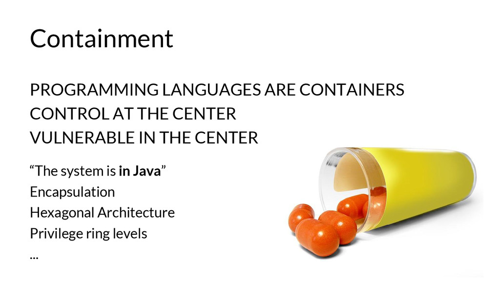 Containment PROGRAMMING LANGUAGES ARE CONTAINER...