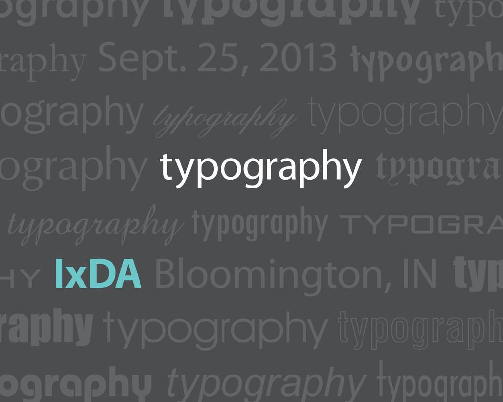 ography typography typo raphy Sept. 25, 2013 ty...