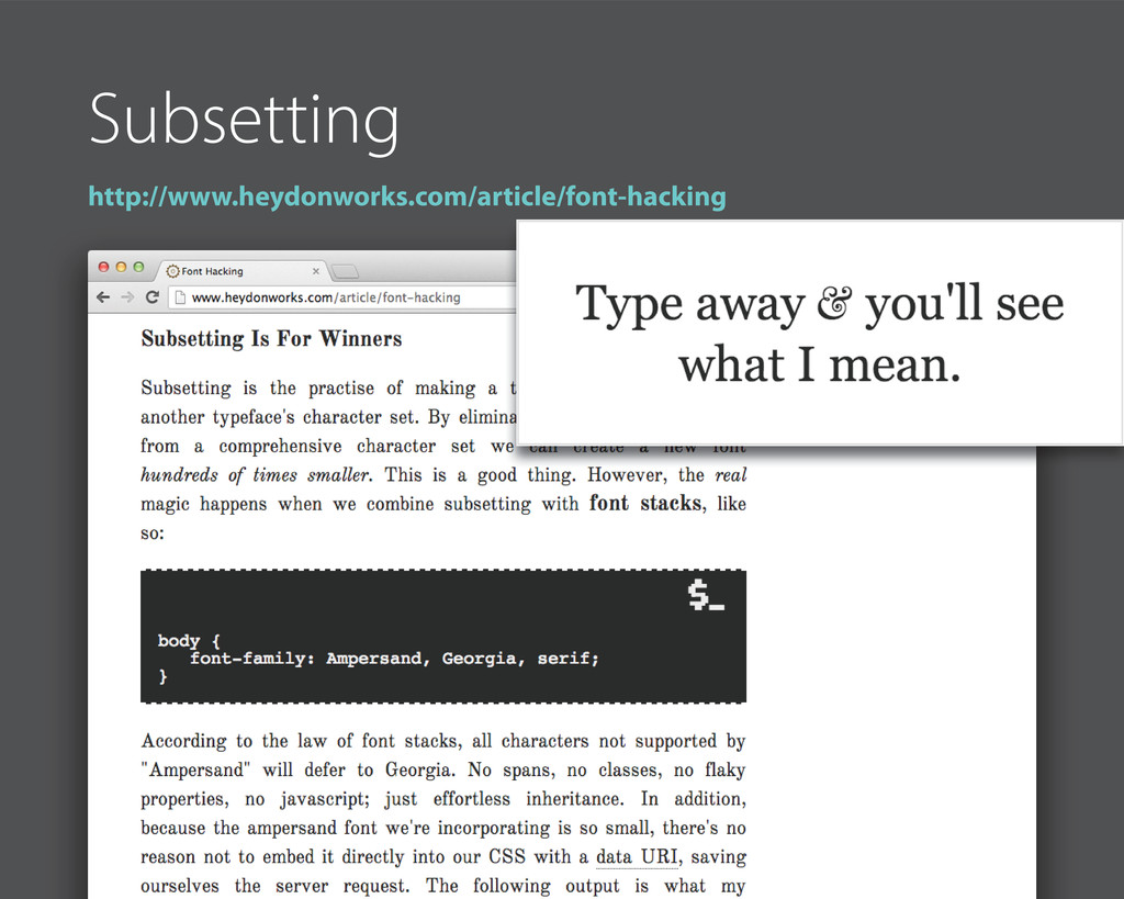 Subsetting http://www.heydonworks.com/article/f...