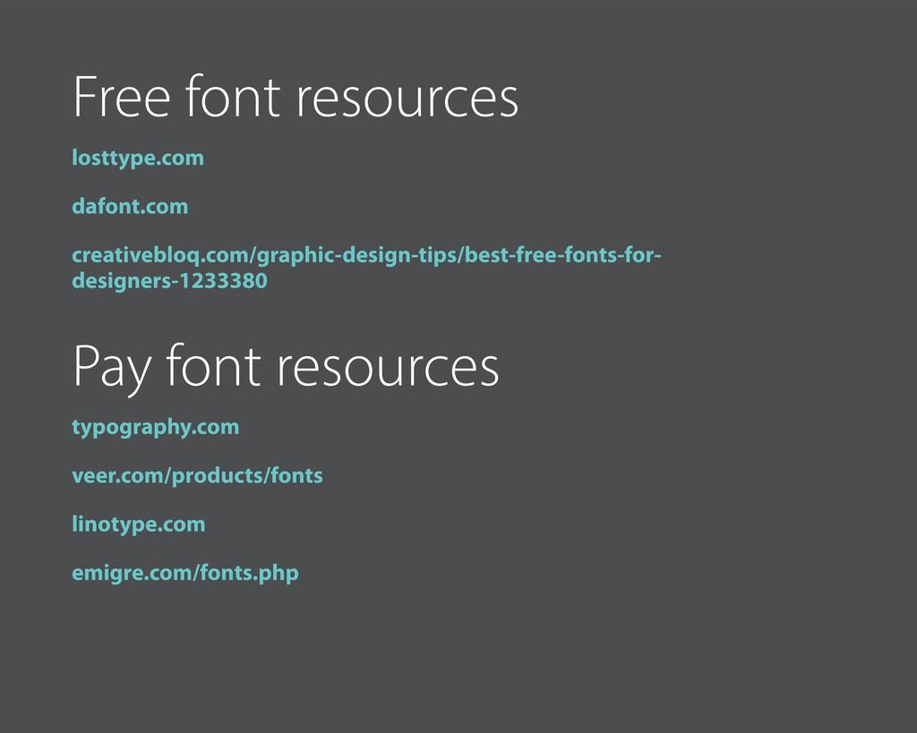 Free font resources losttype.com dafont.com cre...