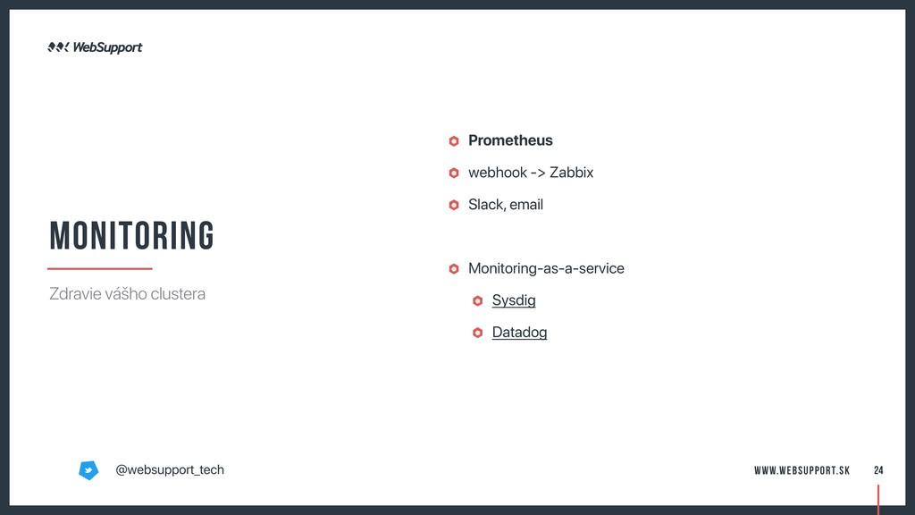 Prometheus webhook -> Zabbix Slack, email Monit...