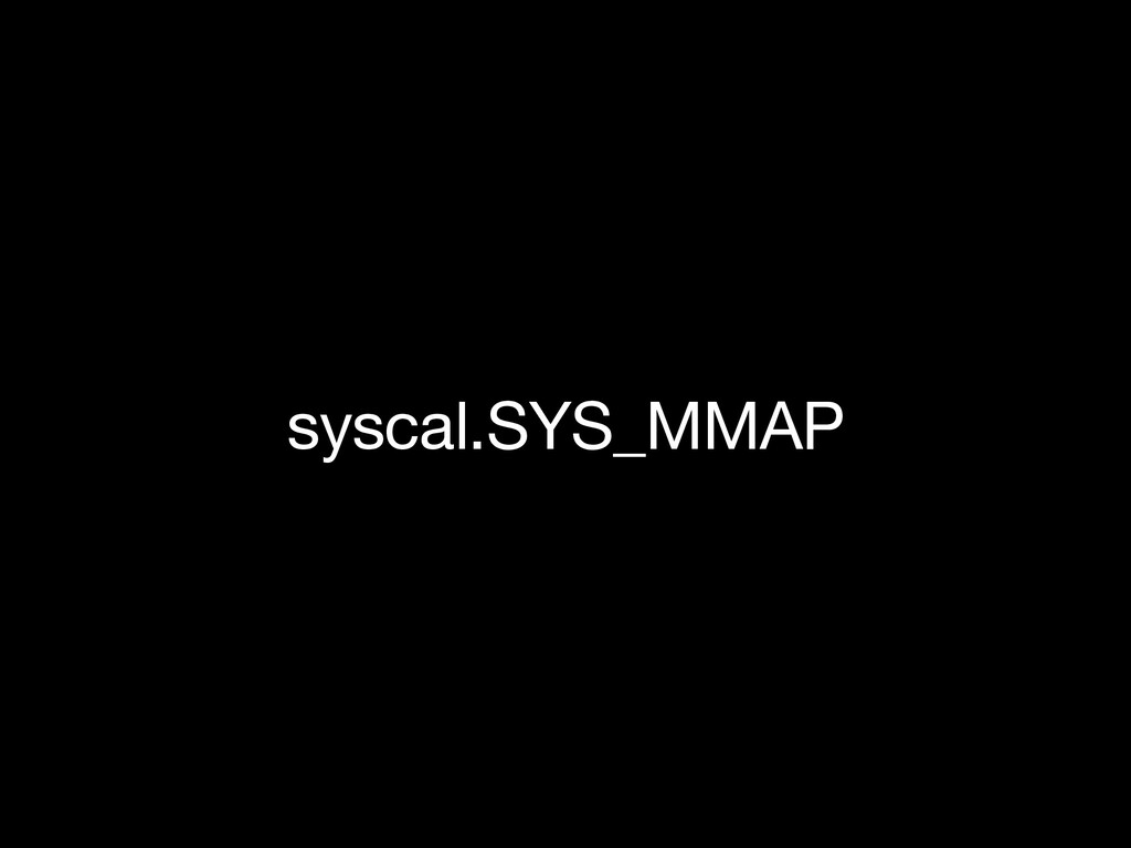 syscal.SYS_MMAP