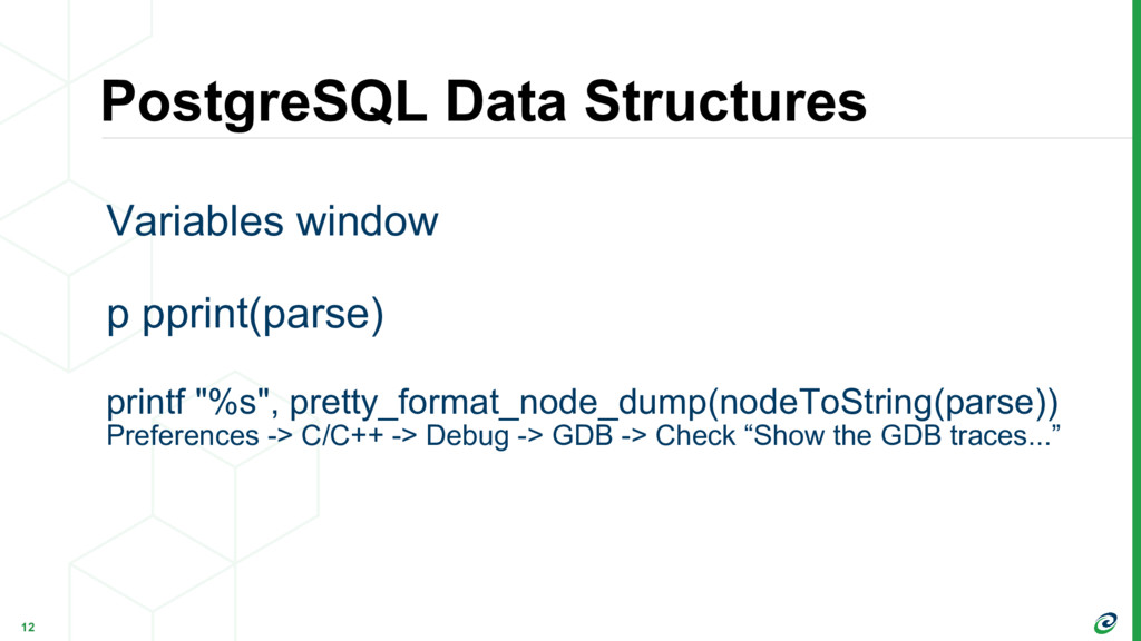 PostgreSQL Data Structures 12 Variables window ...