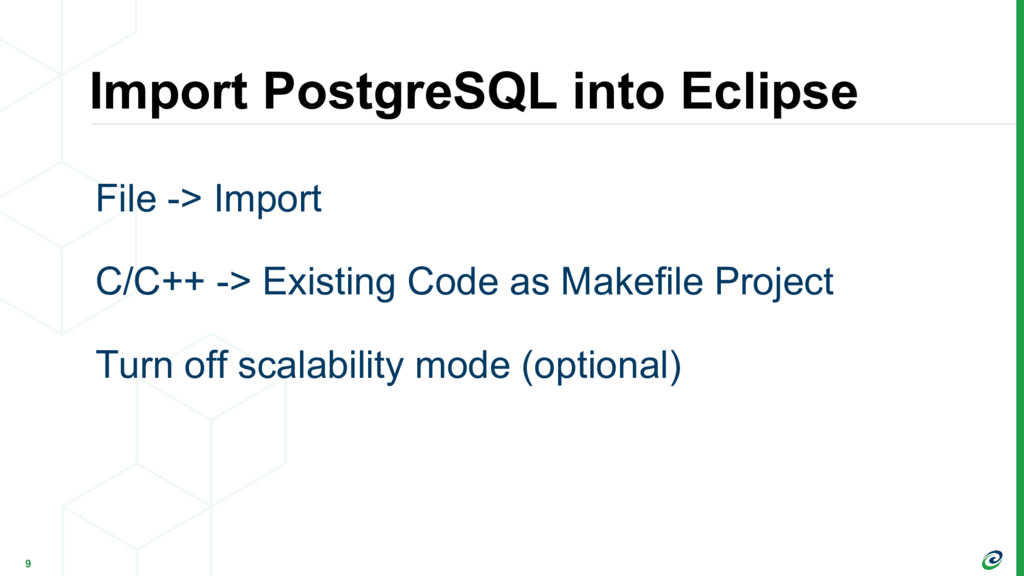 Import PostgreSQL into Eclipse 9 File -> Import...