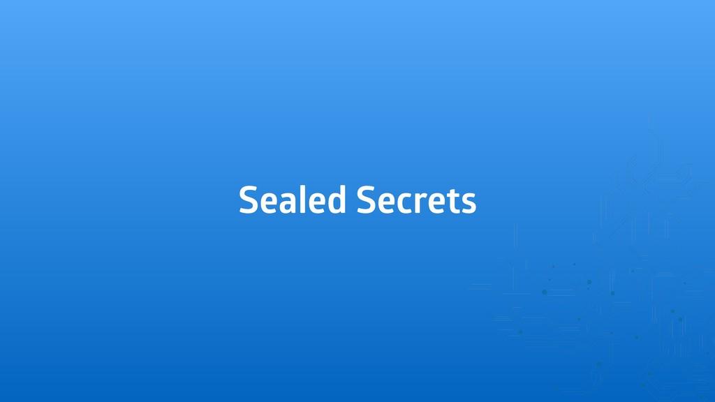 Sealed Secrets
