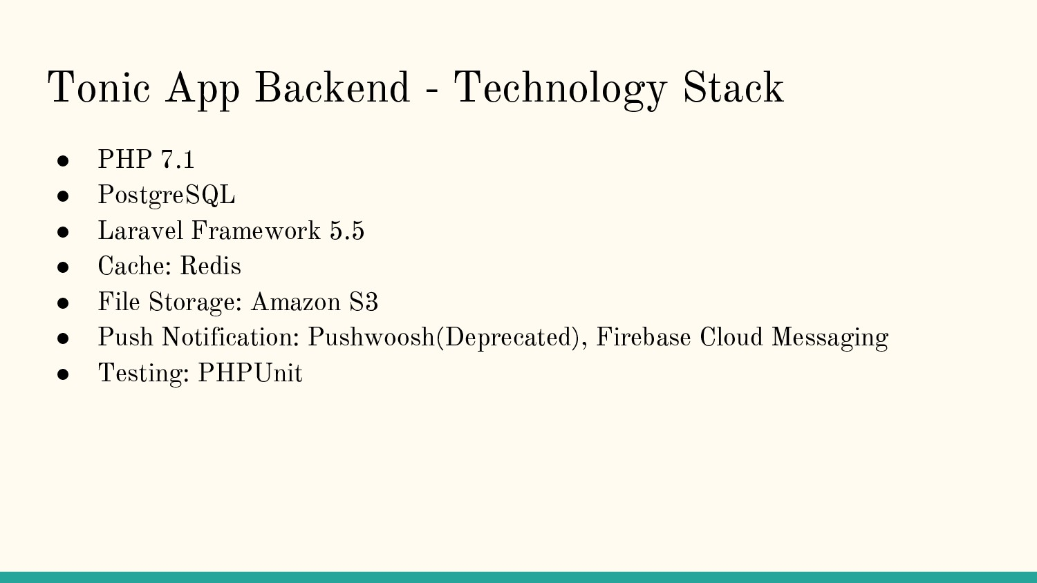 Tonic App Backend - Technology Stack ● PHP 7.1 ...