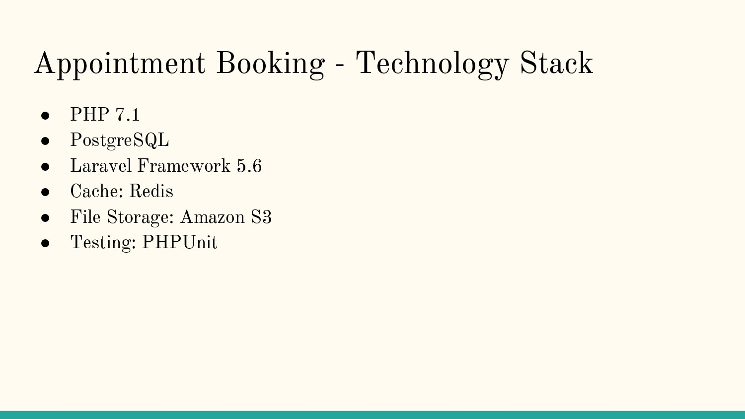 Appointment Booking - Technology Stack ● PHP 7....