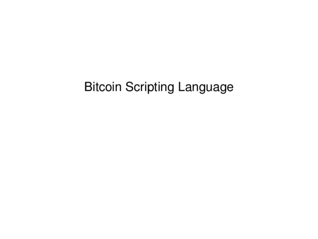 Bitcoin Scripting Language