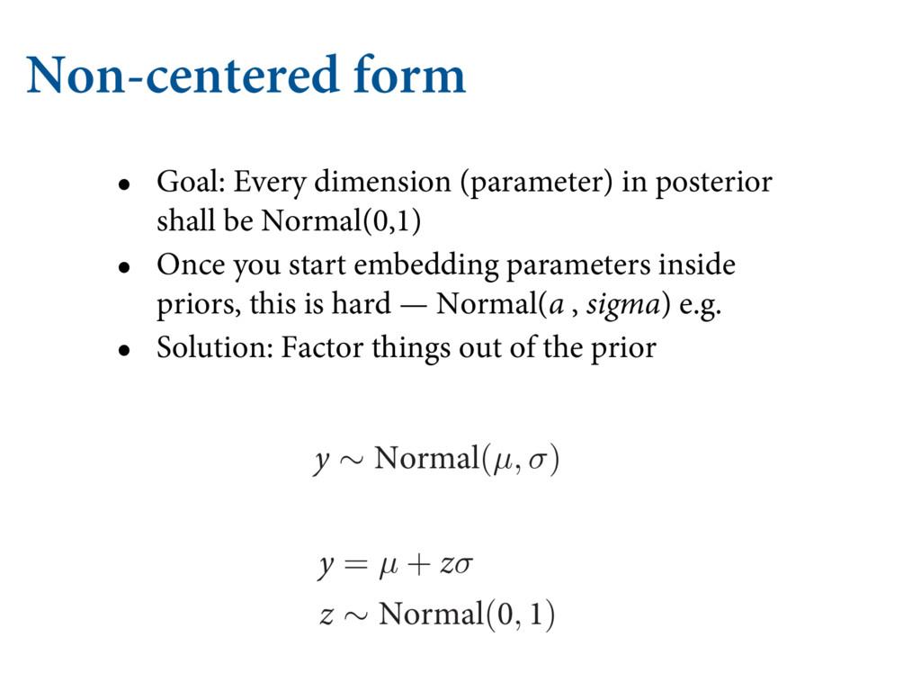 Non-centered form • Goal: Every dimension (para...