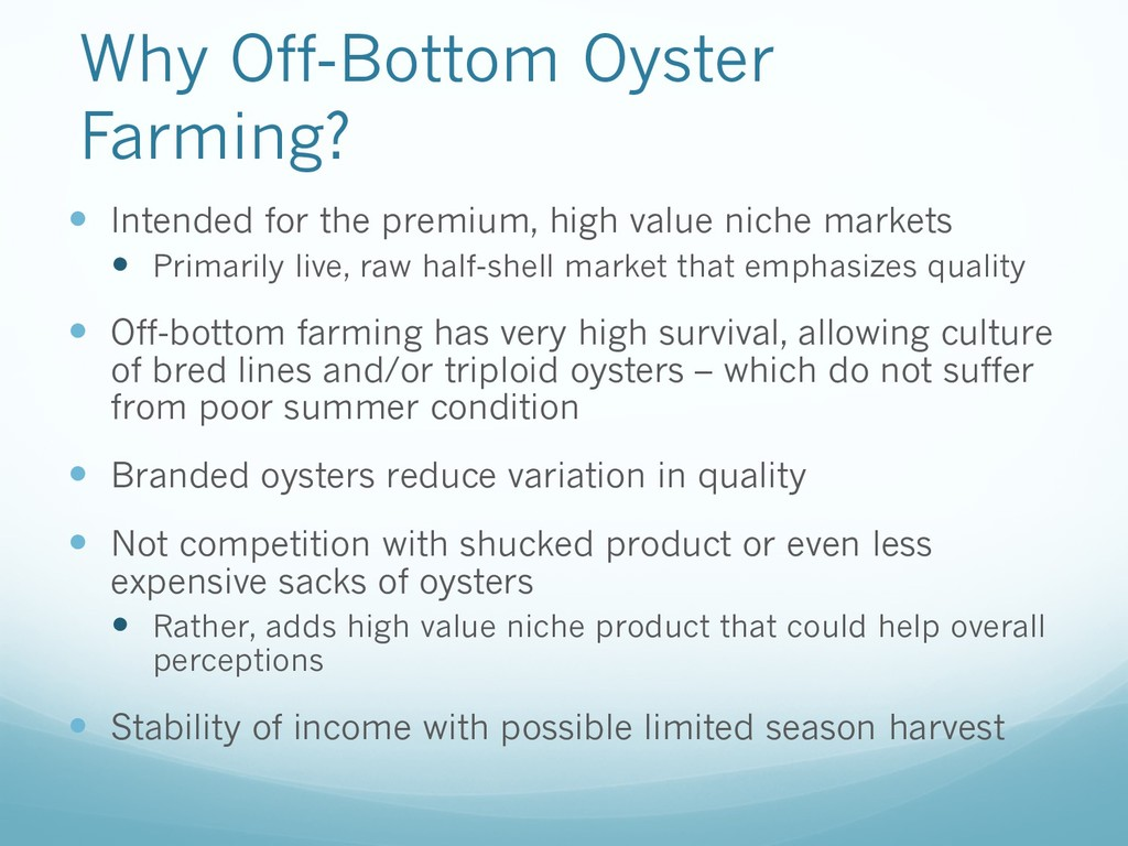 Why Off-Bottom Oyster Farming? — Intended for t...