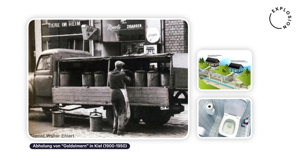 """Abholung von """"Goldeimern"""" in Kiel (1900-1950)"""