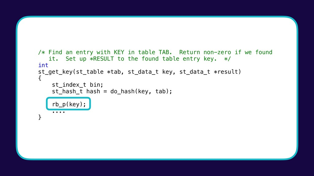 /* Find an entry with KEY in table TAB. Return ...