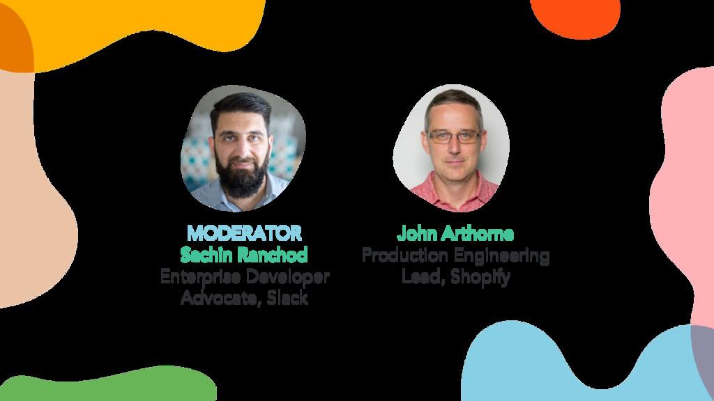 MODERATOR Sachin Ranchod Enterprise Developer A...