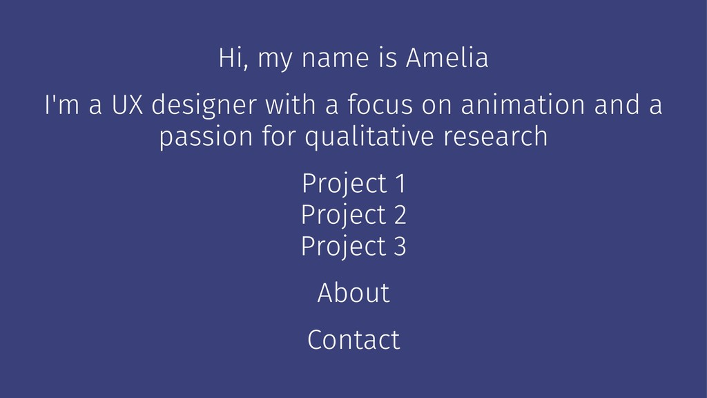 Hi, my name is Amelia I'm a UX designer with a ...