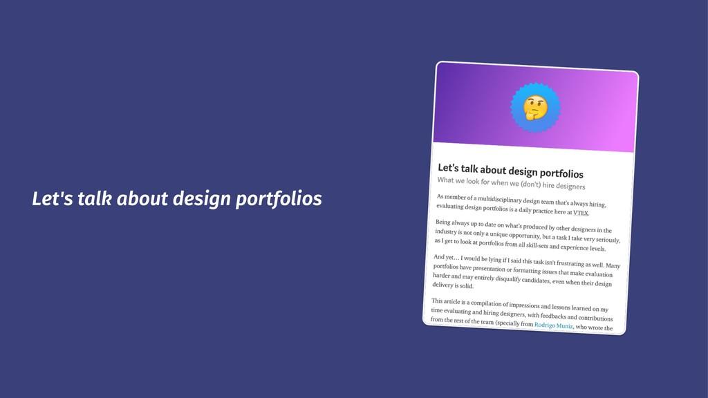 Let's talk about design portfolios