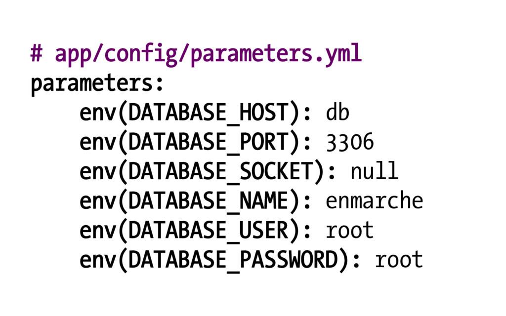 # app/config/parameters.yml parameters: env(DAT...