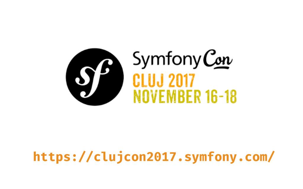 https://clujcon2017.symfony.com/
