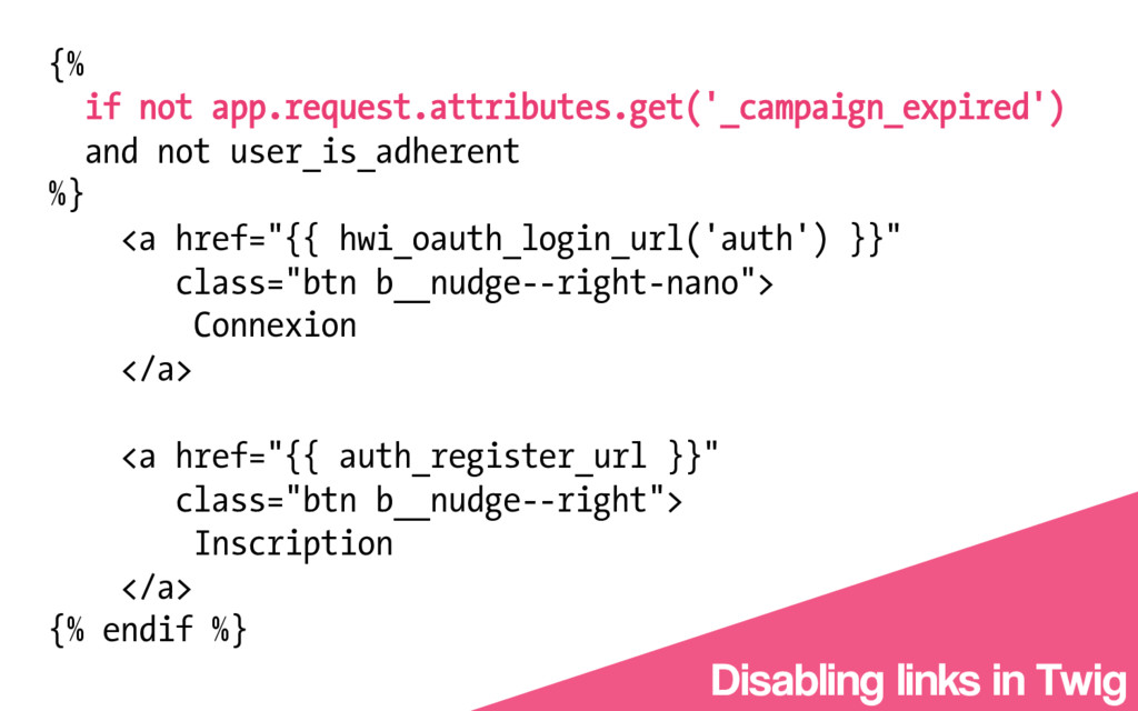 {% if not app.request.attributes.get('_campaign...
