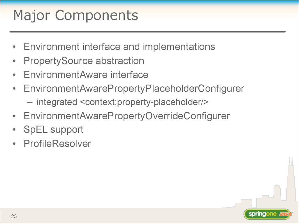 Major Components • Environment interface and im...