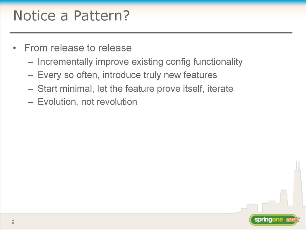Notice a Pattern? • From release to release – I...