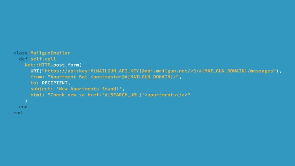 class MailgunEmailer def self.call Net::HTTP.po...