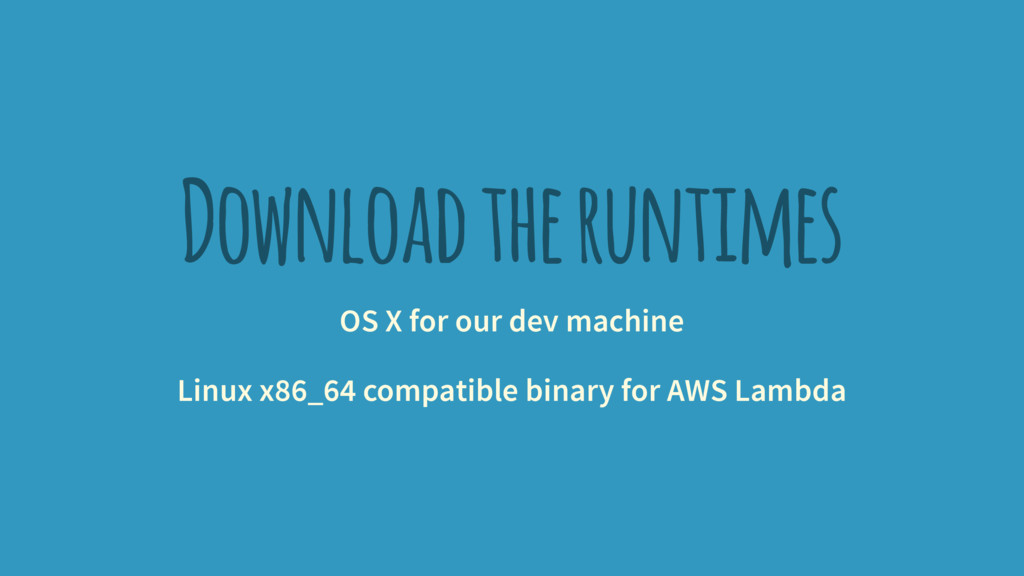 Download the runtimes OS X for our dev machine ...