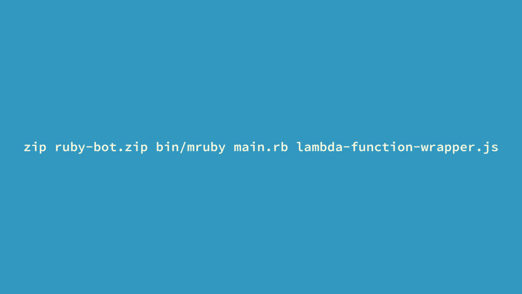 zip ruby-bot.zip bin/mruby main.rb lambda-funct...