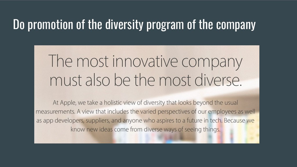 Do promotion of the diversity program of the co...