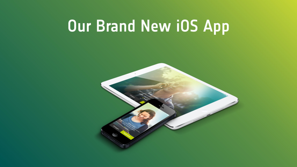 Our Brand New iOS App