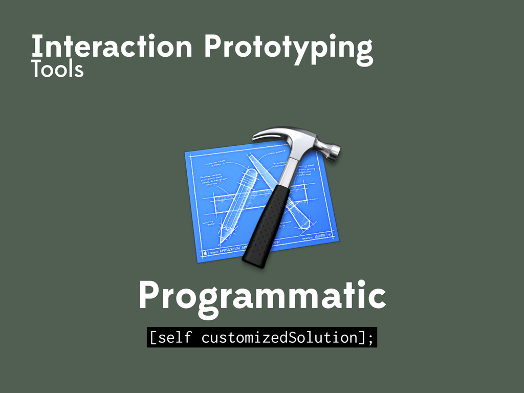 Interaction Prototyping Tools Programmatic [sel...