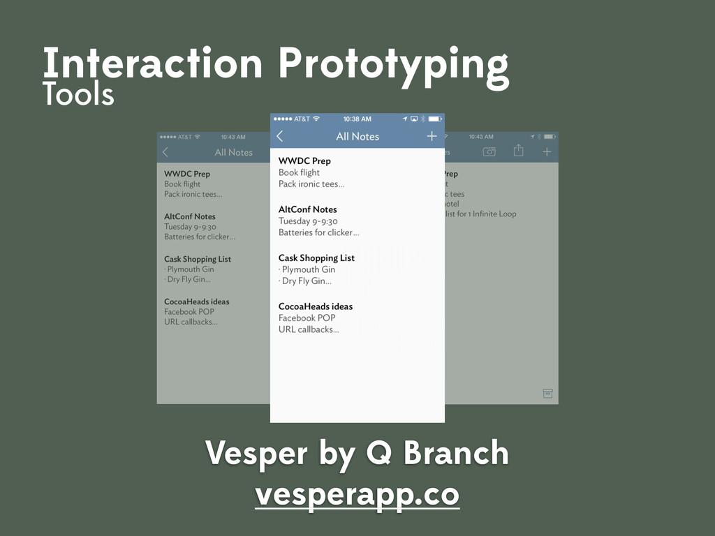 Vesper by Q Branch vesperapp.co Interaction Pro...