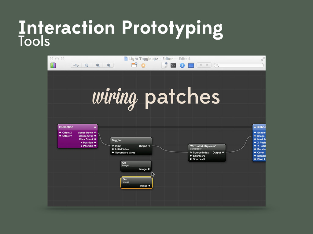 wiring patches Interaction Prototyping Tools