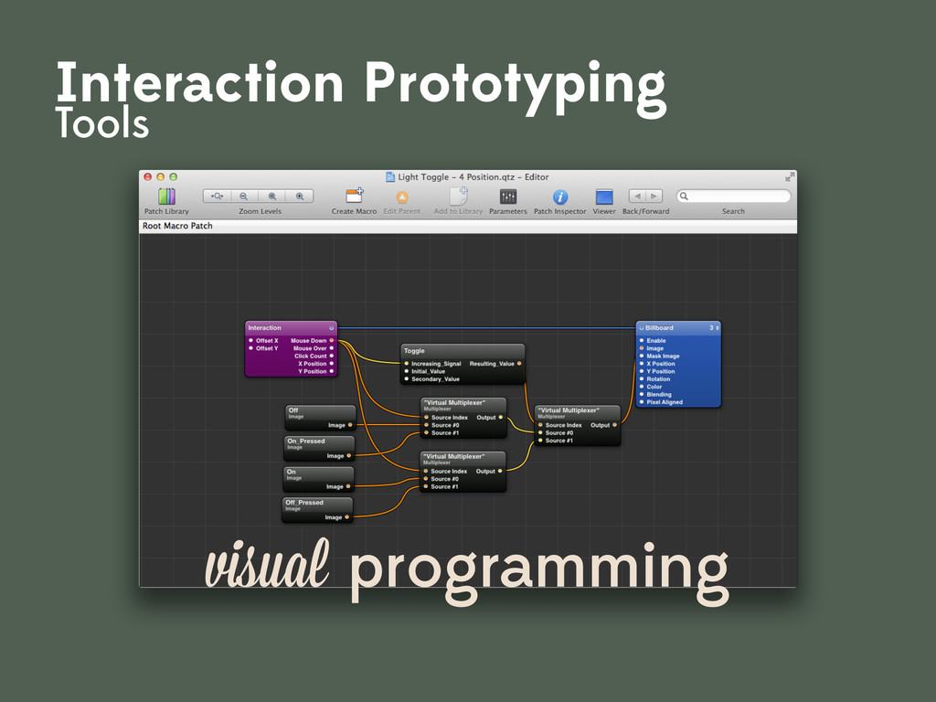 visual programming Interaction Prototyping Tools