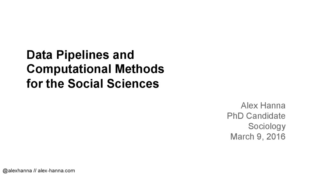 Data Pipelines and Computational Methods for th...