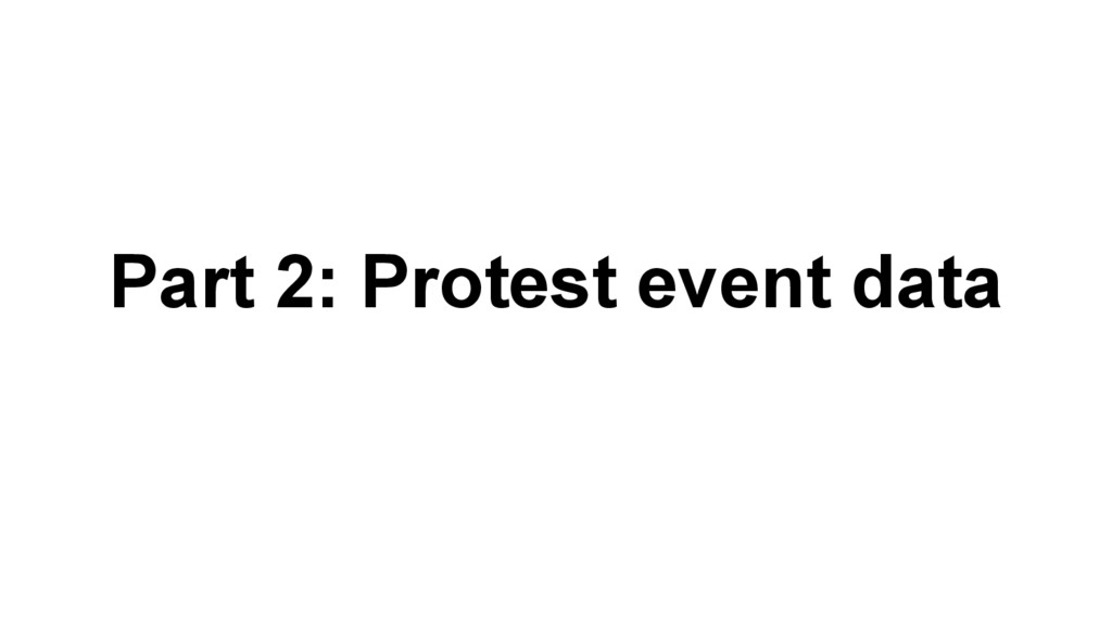 Part 2: Protest event data