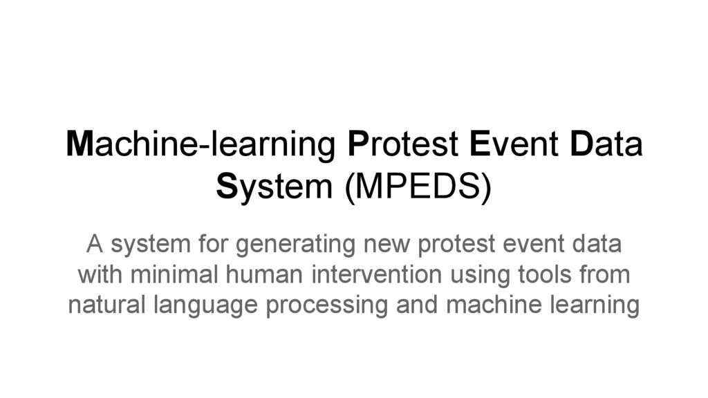 Machine-learning Protest Event Data System (MPE...