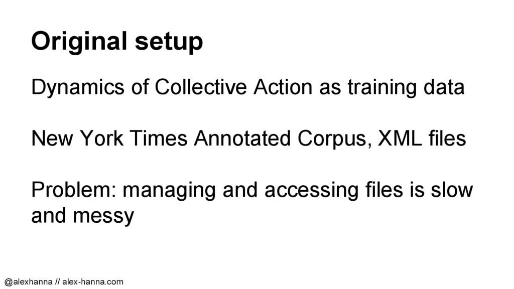 Original setup Dynamics of Collective Action as...