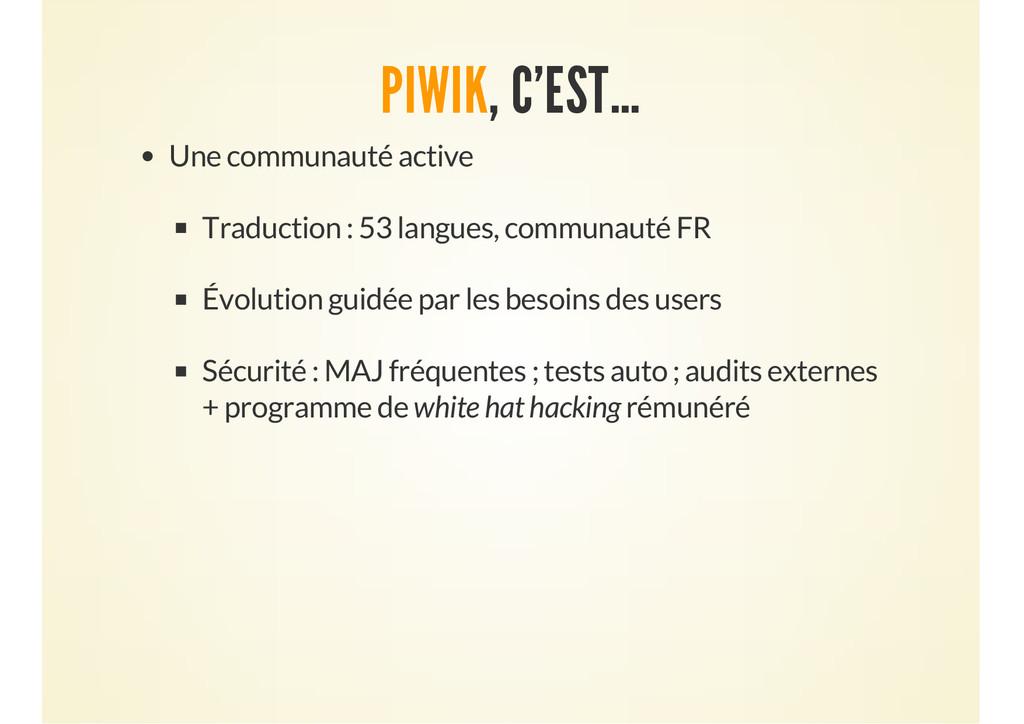 PIWIK, C'EST… Une communauté active Traduction ...