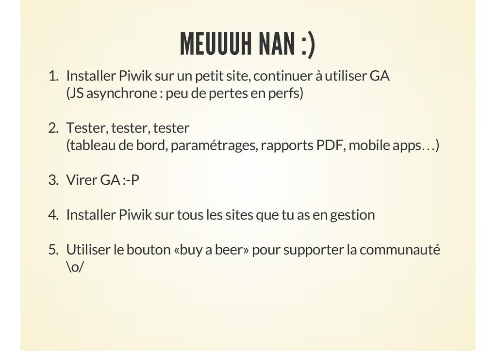 MEUUUH NAN :) 1. Installer Piwik sur un petit s...