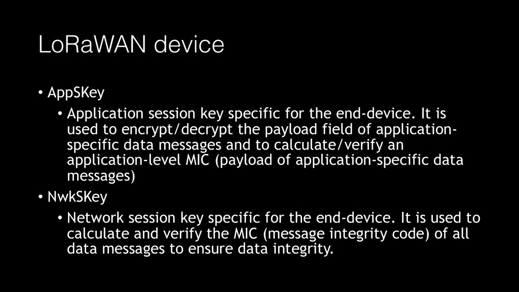 LoRaWAN device • AppSKey • Application session ...