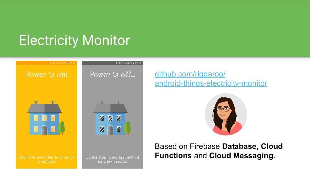 Electricity Monitor github.com/riggaroo/ androi...