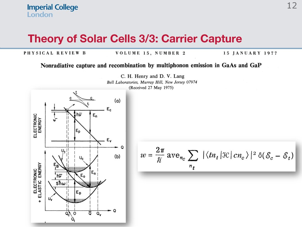 Theory of Solar Cells 3/3: Carrier Capture 12
