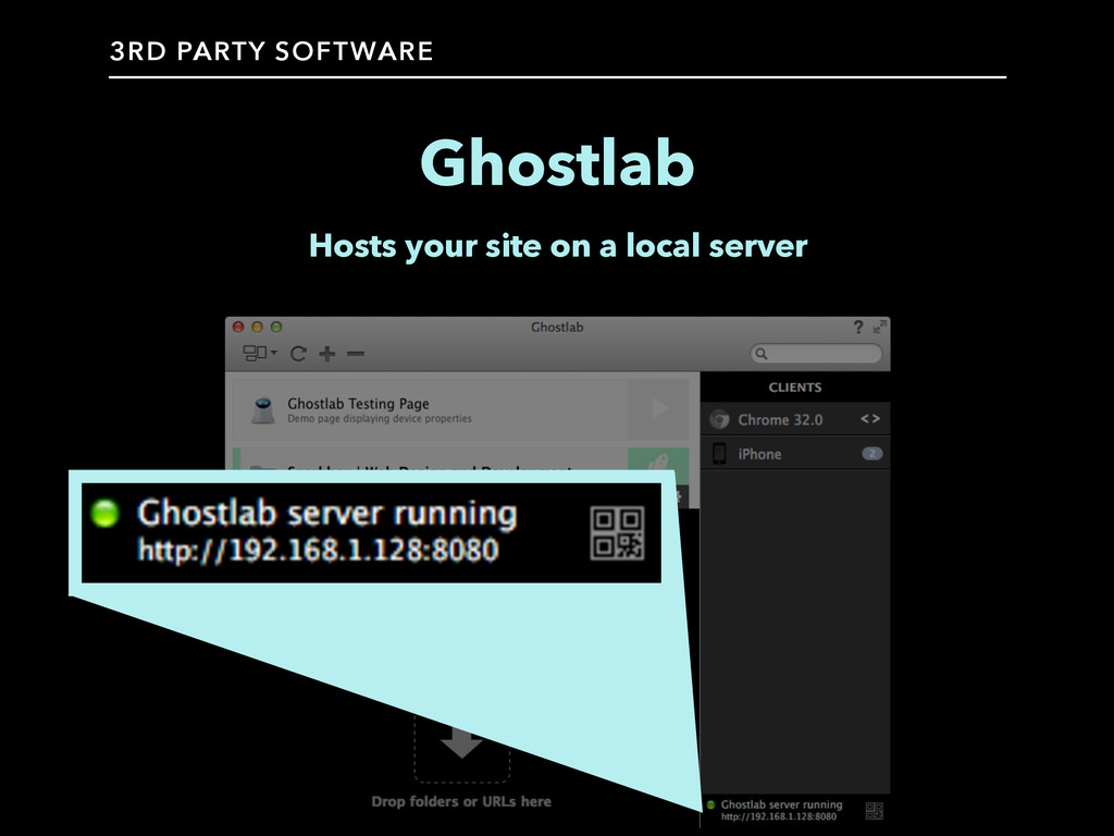 Ghostlab Hosts your site on a local server 3RD ...