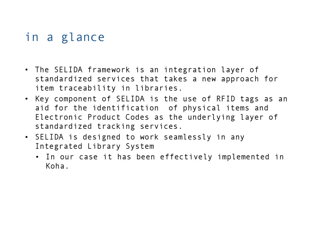 in a glance • The SELIDA framework is an integr...