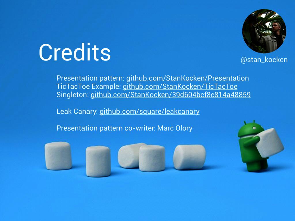 Credits @stan_kocken Presentation pattern: gith...