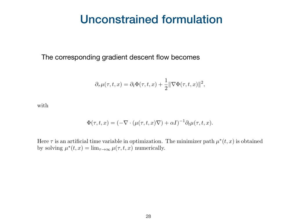 Unconstrained formulation The corresponding gra...