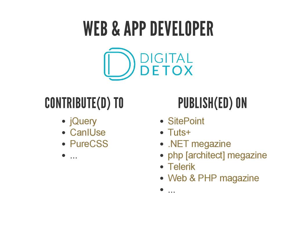 WEB & APP DEVELOPER CONTRIBUTE(D) TO ... jQuery...