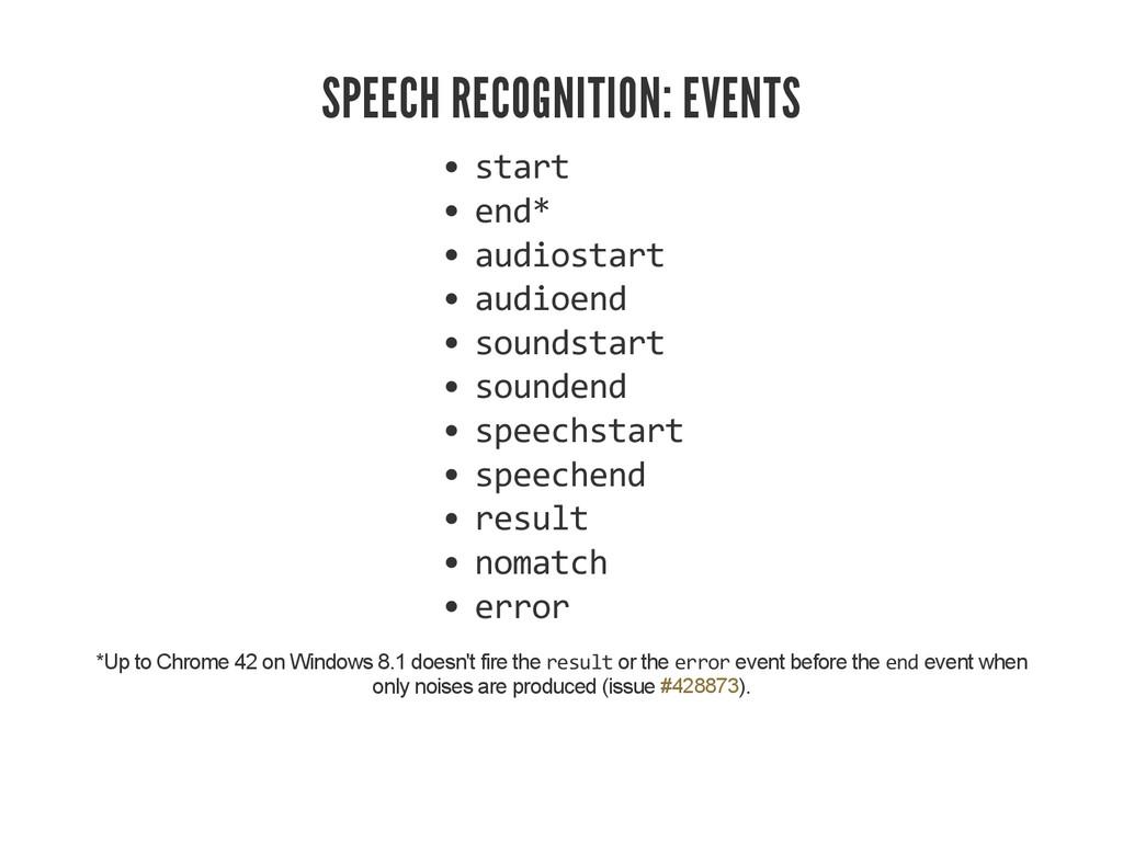 SPEECH RECOGNITION: EVENTS start end* audiostar...