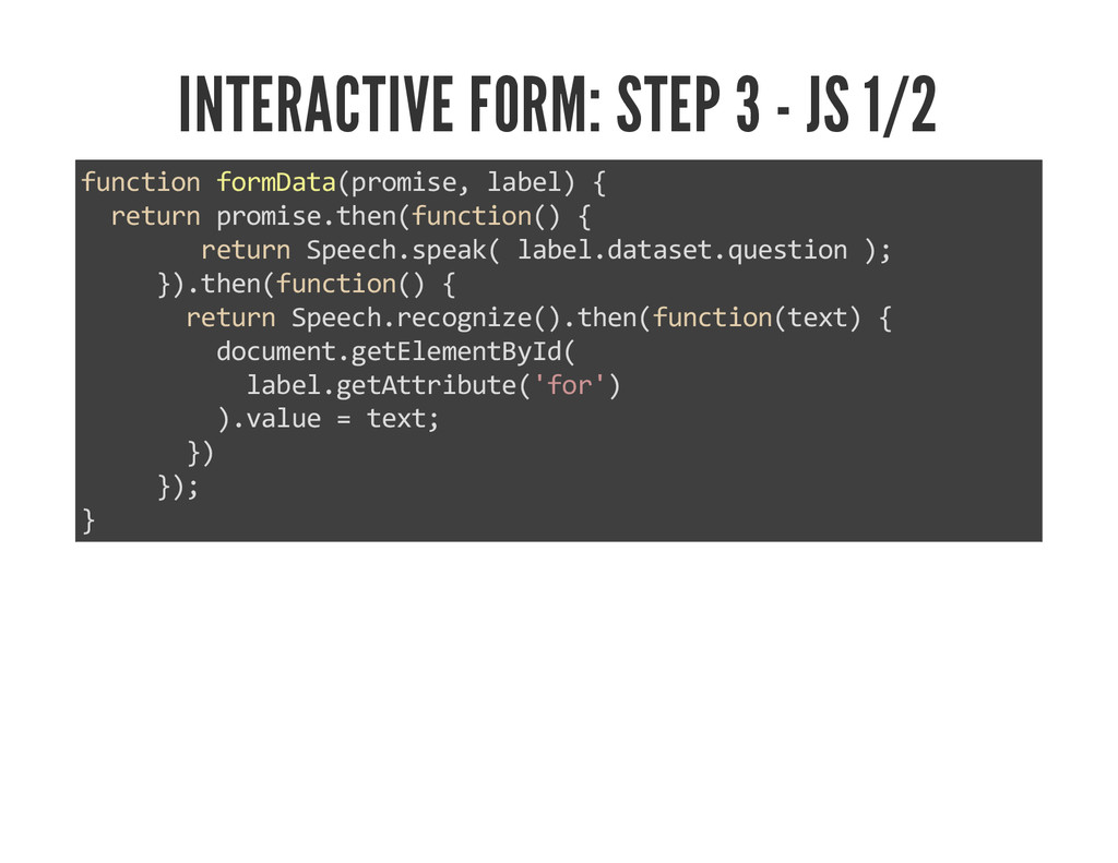 INTERACTIVE FORM: STEP 3 - JS 1/2 function form...